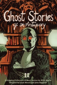 Ghost Stories of an Antiquary Vol 2