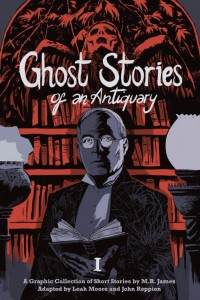 Ghost Stories of an Antiquary Vol 1